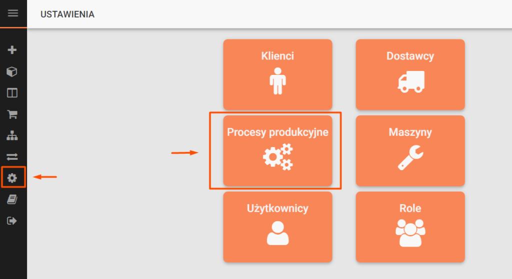 Ustawienia procesów produkcyjnych